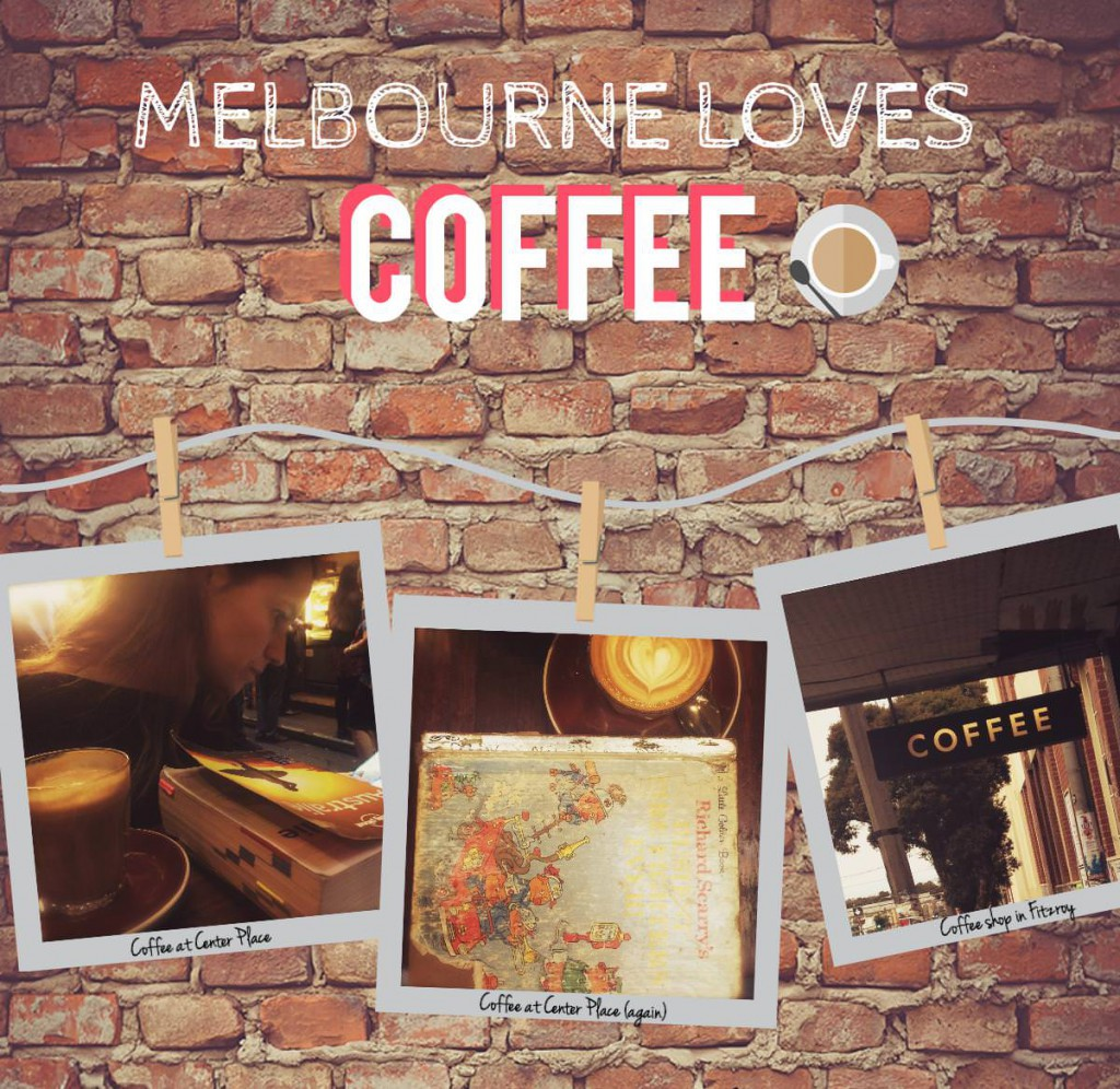 Melbourne loves coffee