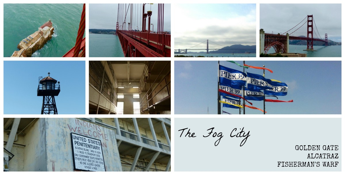 San Francisco Fog City Golden Gate Alcatraz Fisherman's Warf